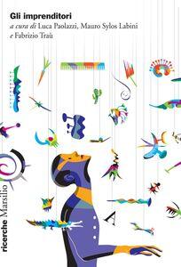Foto Cover di Gli imprenditori, Libro di  edito da Marsilio