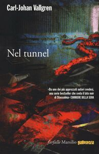 Libro Nel tunnel Carl-Johan Vallgren