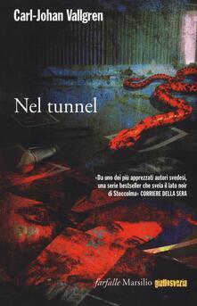 Nel tunnel - Carl-Johan Vallgren - copertina