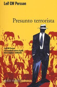 Presunto terrorista - Leif G. W. Persson - copertina