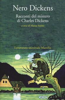Nero Dickens. Racconti del mistero di Charles Dickens.pdf