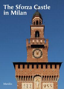 Libro The Sforza castle in Milan