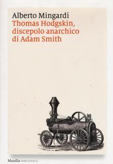 Aboutschuster.de Thomas Hodgskin, discepolo anarchico di Adam Smith Image