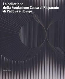 Cocktaillab.it La collezione della Fondazione Cassa di Risparmio di Padova e Rovigo. Ediz. a colori Image