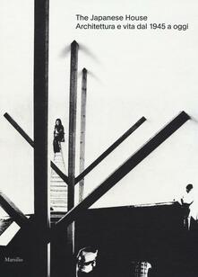 Radiospeed.it The japanese house. Architettura e vita dal 1945 a oggi. Ediz. a colori Image