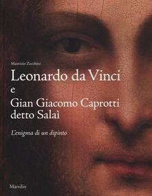 Nordestcaffeisola.it Leonardo da Vinci e Gian Giacomo Caprotti detto Salaì. L'enigma di un dipinto. Ediz. illustrata Image