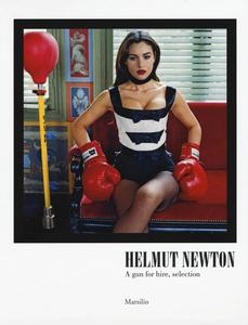 Libro Helmut Newton. A gun for hire, selection. Catalogo della mostra (Carpi, 10 settembre-11 dicembre 2016). Ediz. italiana e inglese  0