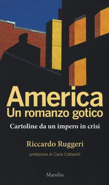 America. Un romanzo gotico. Cartoline da un impero in crisi.pdf