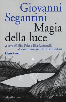 Giovanni Segantini. Magia della luce. Con DVD video - copertina