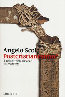 Daddyswing.es Postcristianesimo? Il malessere e le speranze dell'Occidente Image