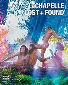 LaChapelle. Lost & Found. Ediz. illustrata.pdf