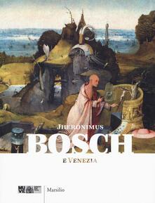 Promoartpalermo.it Jheronimus Bosch e Venezia. Catalogo della mostra (18 febbraio-4 giugno 2017). Ediz. a colori Image