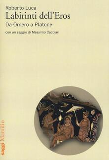 Ristorantezintonio.it Labirinti dell'Eros. Da Omero a Platone Image
