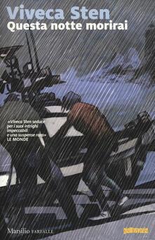 Questa notte morirai - Viveca Sten - copertina