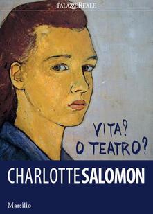 Aboutschuster.de Charlotte Salomon. Vita? O teatro? Ediz. a colori Image