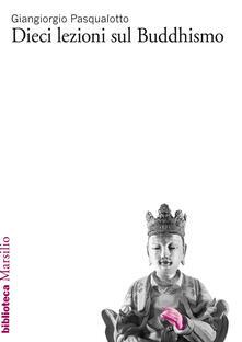 Luciocorsi.it Dieci lezioni sul buddhismo Image