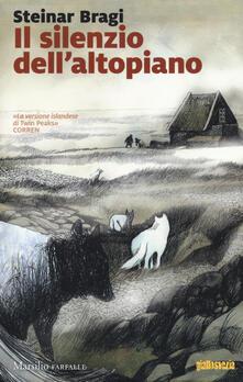 Il silenzio dell'altopiano - Steinar Bragi - copertina