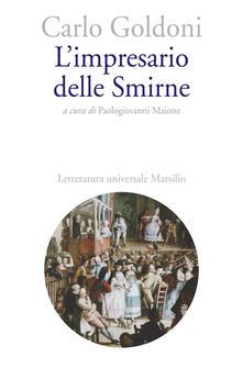 L' impresario delle Smirne - Carlo Goldoni - copertina