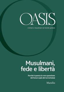 Antondemarirreguera.es Oasis. Cristiani e musulmani nel mondo globale (2018). Vol. 26: Musulmani, fede e libertà. Image
