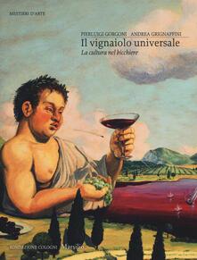 Mercatinidinataletorino.it Il vignaiolo universale. La cultura nel bicchiere Image