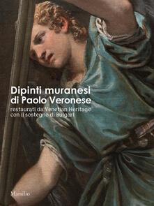 Dipinti muranesi di Veronese restaurati da Venetian Heritage con il sostegno di Bulgari - copertina