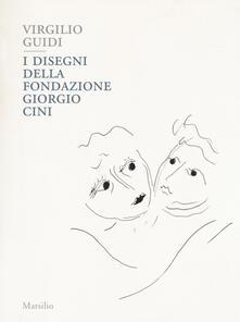 Grandtoureventi.it Virgilio Guidi. I disegni della Fondazione Giorgio Cini. Ediz. a colori Image