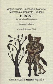 Ristorantezintonio.it Didone. «La tragedia dell'abbandono». Variazioni sul mito Image