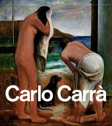 Carlo Carrà. Catalogo della mostra (Milano, 4 ottobre 2018-3 febbraio 2019). Ediz. illustrata. Con CD-Audio - copertina