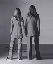 Listadelpopolo.it Italiana. Italy through the Lens of fashion 1971-2001. Ediz. a colori Image