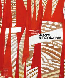 Nascita di una nazione. Arte italiana dal dopoguerra al Sessantotto.pdf