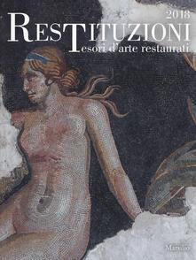 Winniearcher.com Restituzioni. Tesori d'arte restaurati 2018. Catalogo della mostra (Torino, 28 marzo-16 dicembre 2018). Ediz. a colori Image