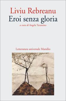 Letterarioprimopiano.it Eroi senza gloria Image