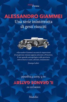 Una serie ininterrotta di gesti riusciti. Esercizi su «Il grande Gatsby» di F. Scott Fitzgerald - Alessandro Giammei - copertina