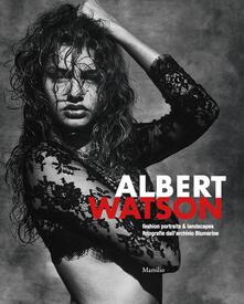 Albert Watson. Fashion Portraits & Landscapes. Fotografie dall'Archivio Blumarine - copertina