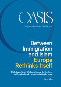 Oasis. Cristiani e musulmani nel mondo globale (2016). Vol. 24
