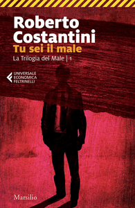 Ebook Tu sei il male Costantini, Roberto