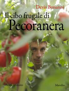 Il cibo frugale di Pecoranera - Devis Bonanni - ebook