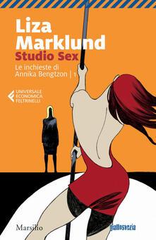 Studio Sex. Le inchieste di Annika Bengtzon. Vol. 1 - Liza Marklund - copertina