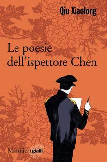 Le poesie dell'ispettore capo Chen - Xiaolong Qiu - ebook