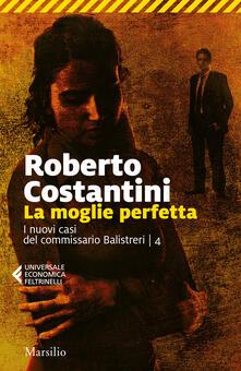 Voluntariadobaleares2014.es La moglie perfetta. I nuovi casi del commissario Balistreri. Vol. 4 Image