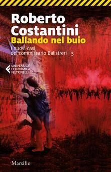 Ballando nel buio. I nuovi casi del commissario Balistreri. Vol. 5.pdf