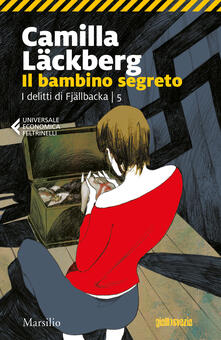 Il bambino segreto. I delitti di Fjällbacka. Vol. 5 - Camilla Läckberg - copertina