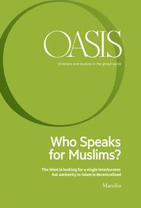 Oasis. Cristiani e musulmani nel mondo globale (2017). Vol. 25