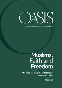 Oasis. Cristiani e musulmani nel mondo globale. Ediz. inglese (2018). Vol. 26