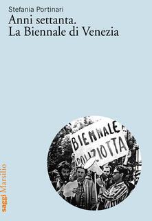 Listadelpopolo.it Anni Settanta. La Biennale di Venezia Image