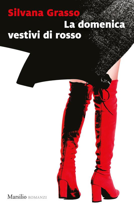 La domenica vestivi di rosso - Silvana Grasso - copertina