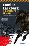 Il domatore di leoni. I delitti di Fjällbacka. Vol. 9