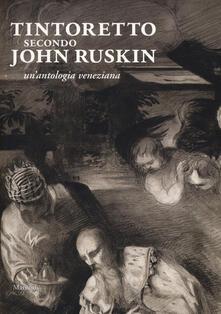 Antondemarirreguera.es Tintoretto secondo John Ruskin. Un'antologia veneziana Image