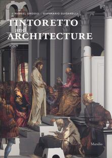 Osteriacasadimare.it Tintoretto and architecture. Ediz. illustrata Image