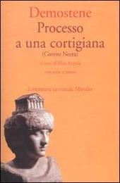 Processo a una cortigiana (Contro Neera). Testo greco a fronte